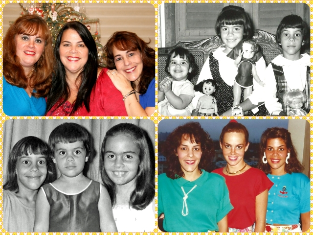 My sisters and I throughout the years...